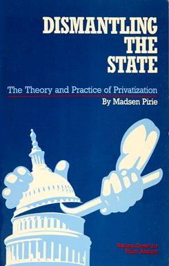 Dismantling-the-State-Madsen-Pirie.jpg